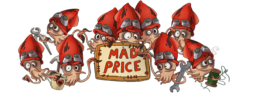 Mad Squids - Mad price